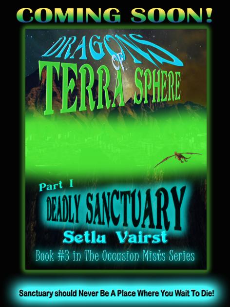 Dragons of Terra Sphere - Part I - Deadly Sanctuary